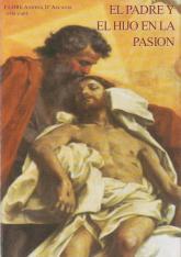 El Padre y el Hijo en la Pasión