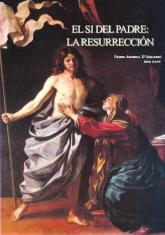 El Si del Padre: La Resurrección